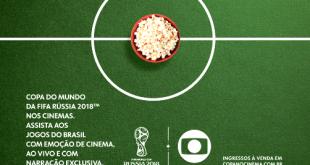 cartaz de divulgação da exibição dos jogos do Brasil na Copa do Mundo na Cinépolis