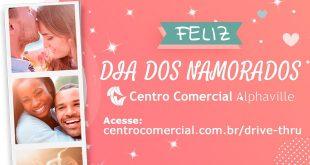 CAMPANHA DIA DOS NAMORADOS DO CENTRO COMERCIAL ALPHAVILLE